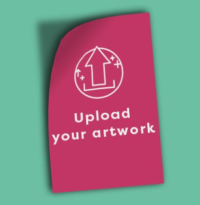Upload your artwork
